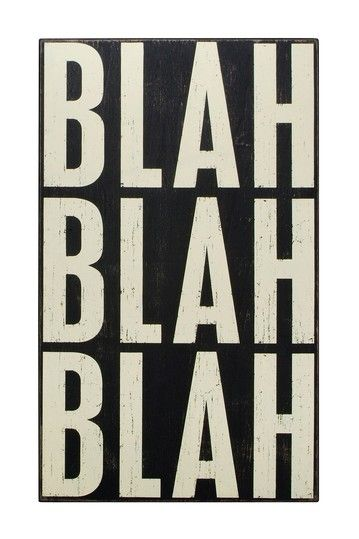 """Blah Blah Blah"" Box Sign by Primitives by Kathy on @HauteLook"