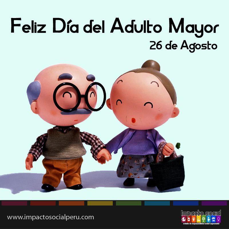 Impactosocial Dia Del Adulto Mayor Feliz Dia Del Abuelo Dia Del