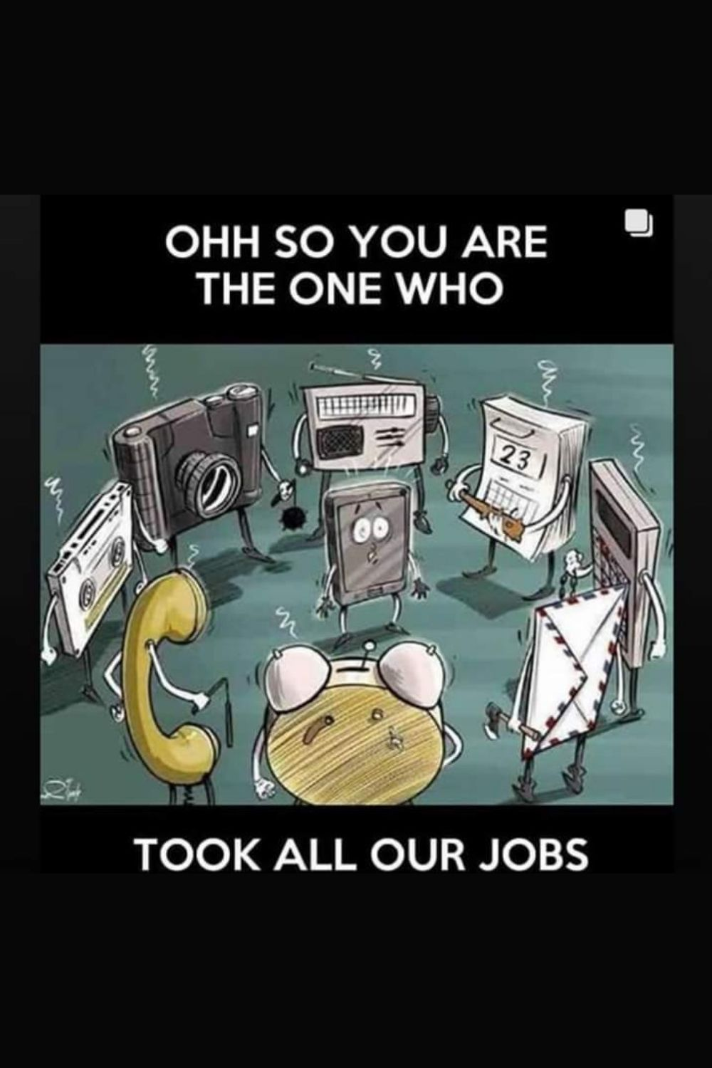 You Took Our Jobs Riseuplabs Riseup Memes Funphoto Funny Technology Solutions Software Development Technology Industry
