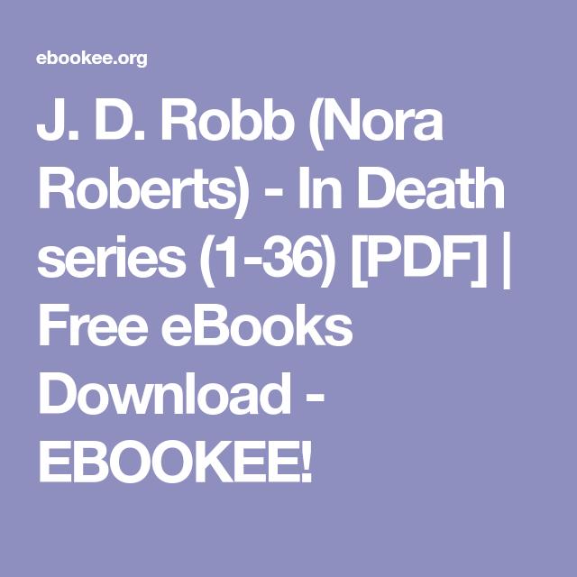 J D Robb Nora Roberts In Death Series 1 36 Pdf Free