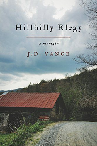 Hillbilly Elegy: A Memoir by J. D. Vance. I highly recommend this book. I also grew up in the town that is the main setting for this memoir.