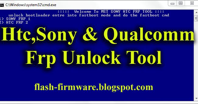 DownloadHtcSony & Qualcomm Frp Unlock Tool Feature: Htc Frp Tool Htc