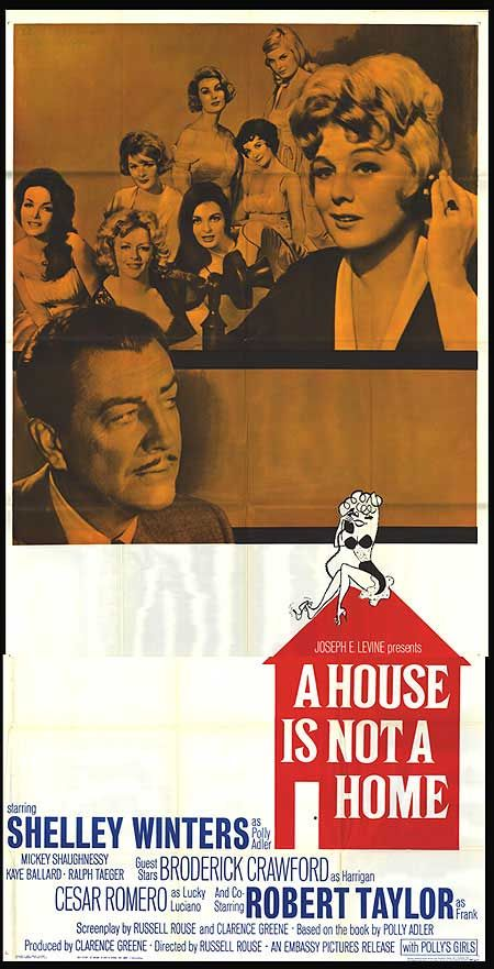 A House Is Not A Home 1964 Based On Polly Adler S Best Selling