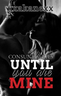 Until you are mine - Until you are mine | Stories to read