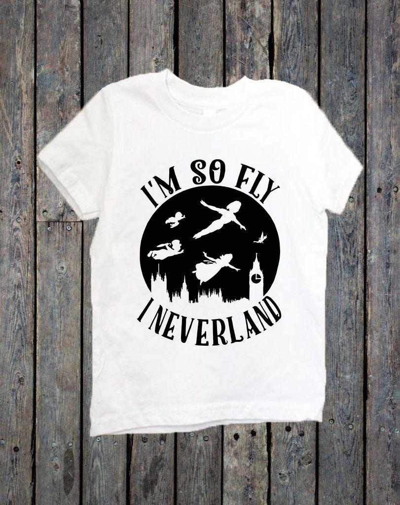 58dc7c47d I'm so fly I never land   Cricut   Boy disney shirts, Peter pan ...