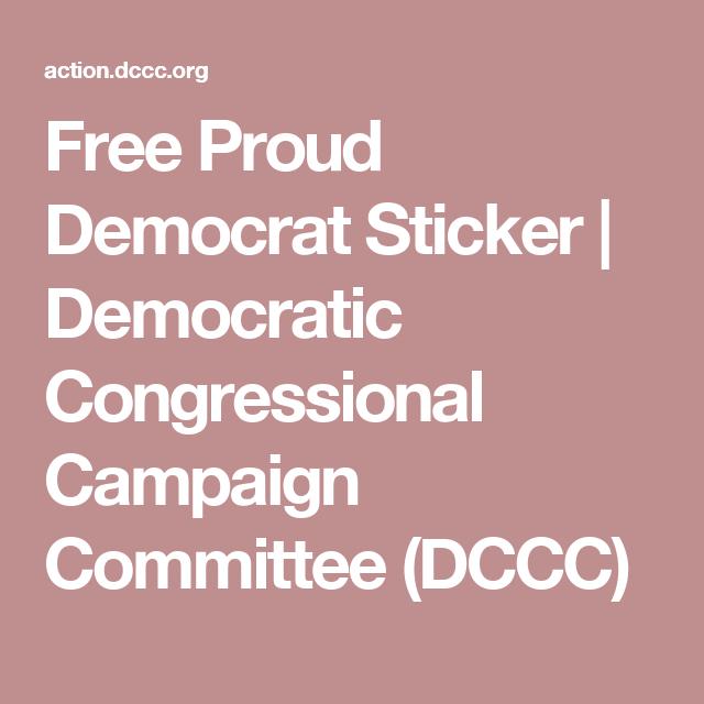Free Proud Democrat Sticker | Democratic Congressional Campaign Committee  (DCCC)