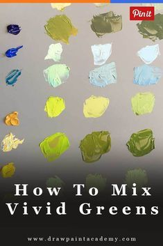 How To Mix Vivid Greens And Why You Must Understand Color Bias