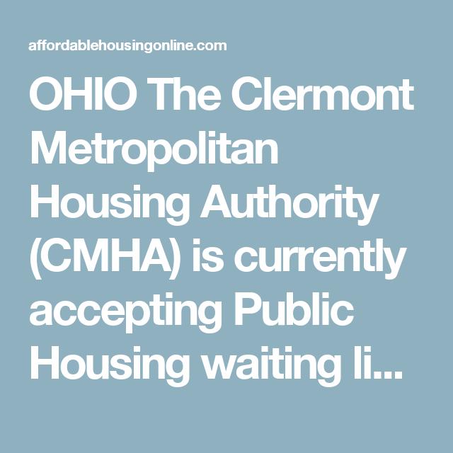 OHIO The Clermont Metropolitan Housing Authority (CMHA) is