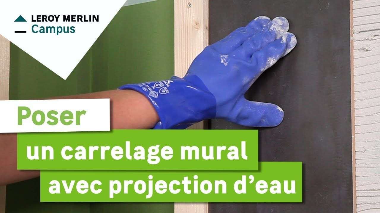 Comment Poser Un Carrelage Mural Avec Projection D Eau Leroy Merlin Avec Images Parement Mural Carrelage Mural Carrelage