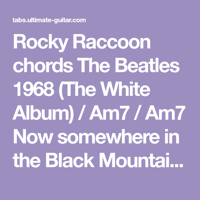 Rocky Raccoon chords The Beatles 1968 (The White Album) / Am7 / Am7 ...