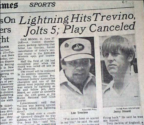 On this day, In 1975 Lee Trevino is struck by lightning during the 2nd round of the Western Open at Butler National GC  http://www.golfhistorytoday.com/golf-events/2016/6/28/68uegf8z9th5ucrn2pyjkt8nqsrqus