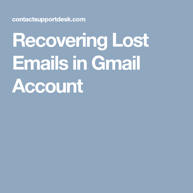 7 Steps To Recover Deleted Emails In Gmail 18886289019