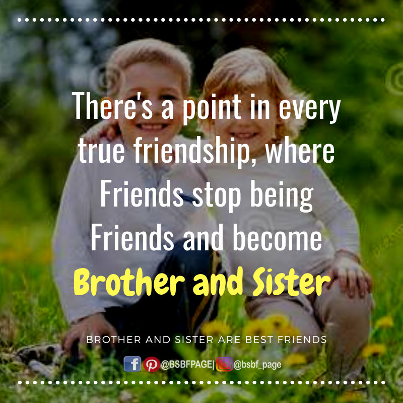 There S A Point In Every True Friendship Brother Quotes True Friendship Friendship