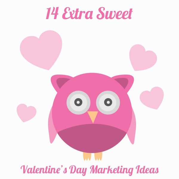 here are 14 valentine's day marketing ideas for your small, Ideas