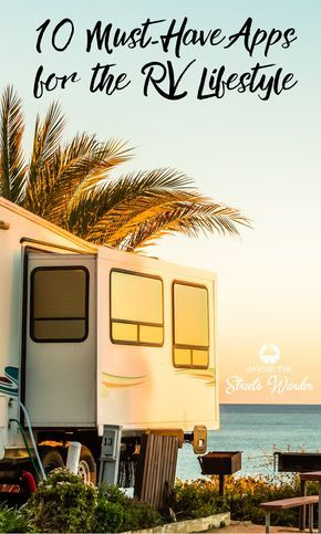 10 Must Have APPS for RVing