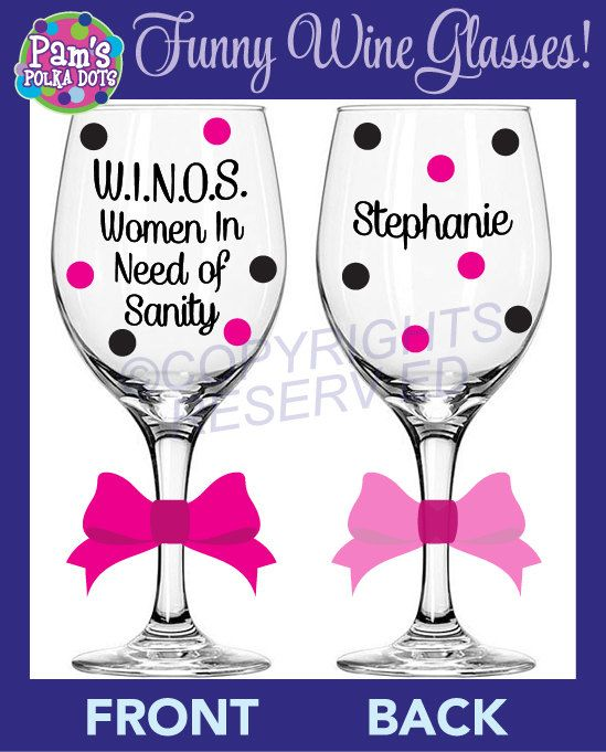 W.I.N.O.S. Women In Need Of Sanity Funny WINE GLASS with Name ...