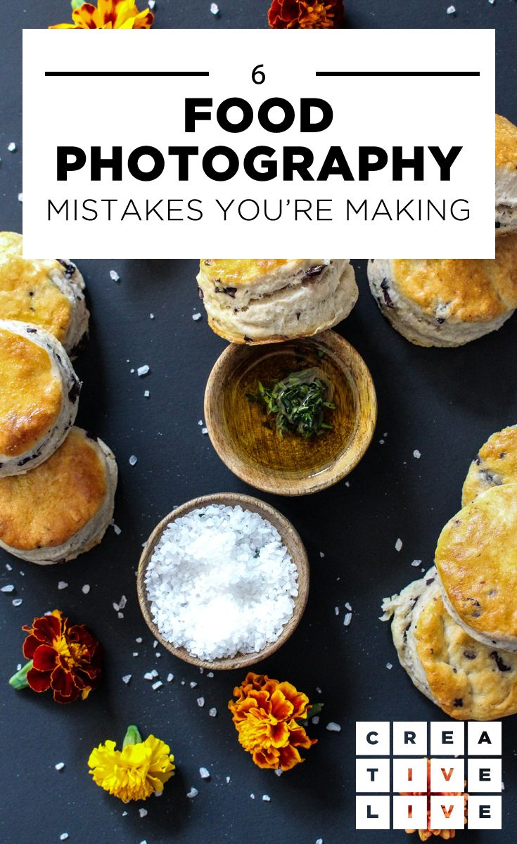 99a77a650e1 6 Common Food Photography Tips To Help Avoid Common Mistakes