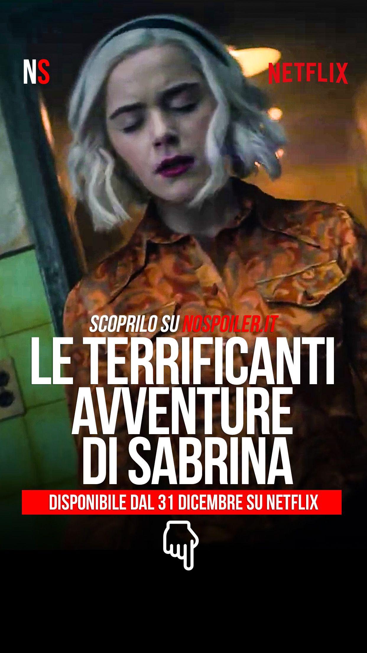 Le Terrificanti Avventure Di Sabrina Parte 4 Dal 31 Dicembre Su Netflix Netflix Avventura