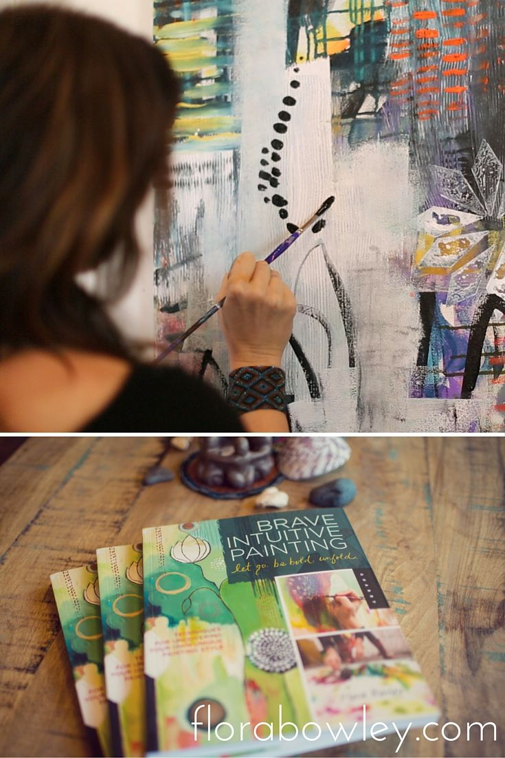 let go. be bold. unfold. #FloraBowley #Painting #BraveIntuitivePainting Photos by @zipporahlomax