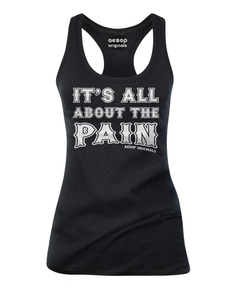 "Whether it be tattoos, extreme sports or sex - It's All About The Pain!Available as a racer back Tank Top, Baby Doll T-Shirt or Mens Tee Shirt*** Be sure to review our SIZING CHART as most of the Womens items are ""Fitted"" ***Aesop Originals brings you the hottest designs from the Streets. We love Tattoos, Skateboarding, and any extreme sport or rockin' beat for that matter.www.AesopOriginals.comTerms: All items are non-refundable and available for exchang..."