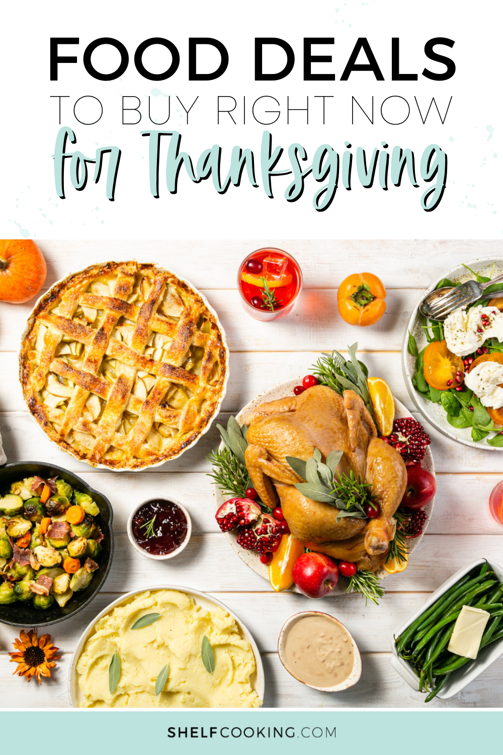 Thanksgiving Food Deals To Buy Right Now In 2020 Thanksgiving Recipes Meal Deal Food
