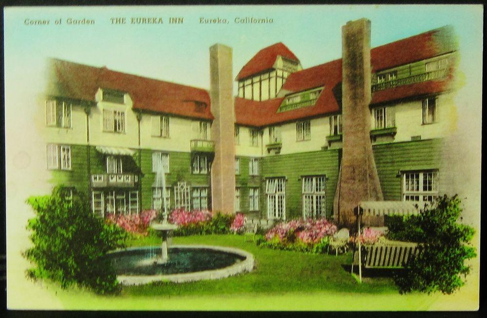 Postcard Ca California Eureka The Eureka Inn Corner Of Garden E3 California Postcard Eureka Inn Eureka