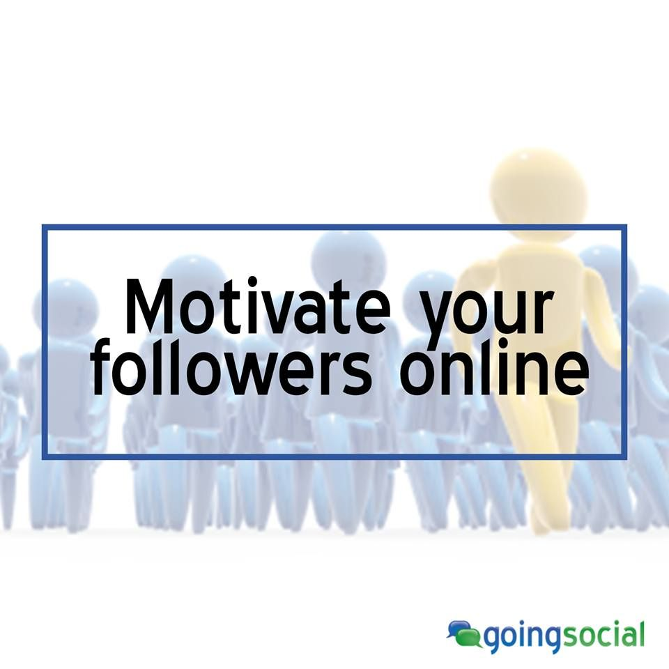 Why should you motivate your followers online? For one, it's to show your identity. 68% share to give people a better sense of who they are and what they care about and to reinforce the image they would like to present