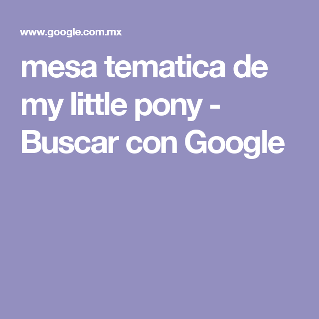 mesa tematica de my little pony - Buscar con Google