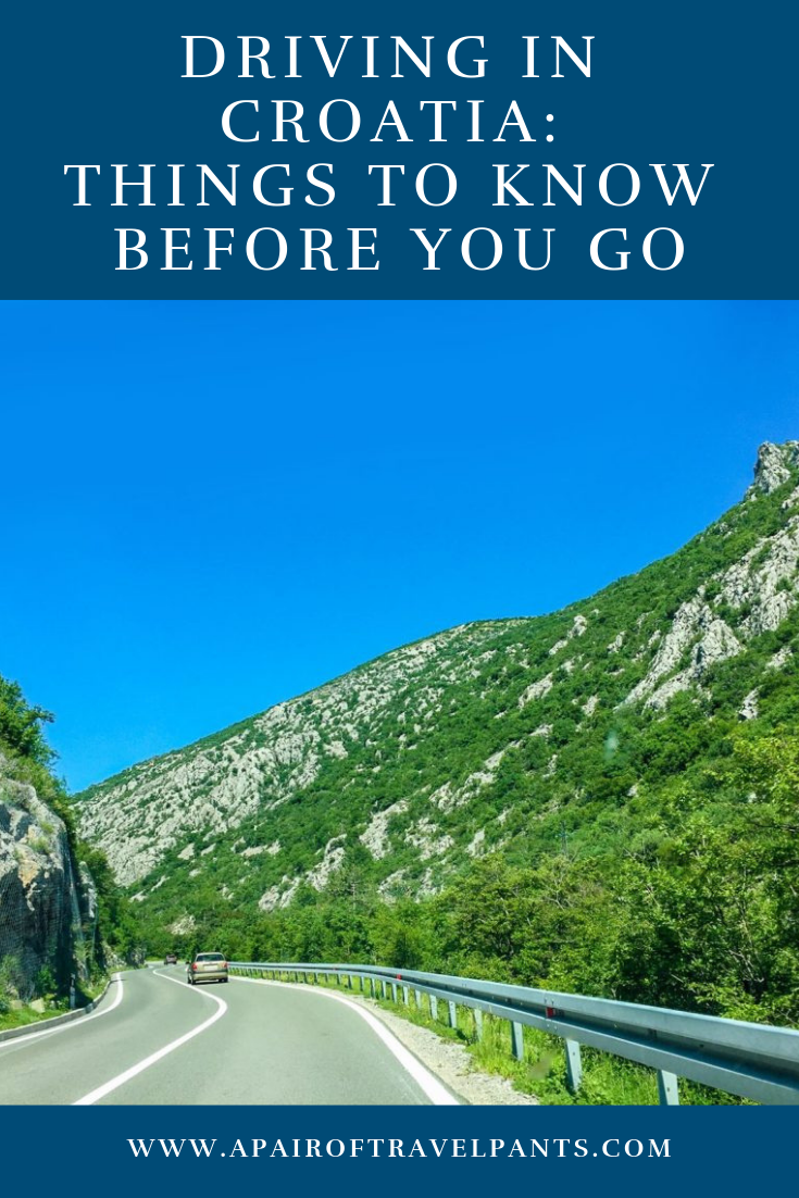 Driving In Croatia Things To Know Before You Go A Pair Of Travel Pants Croatia Europe Travel Driving Trips