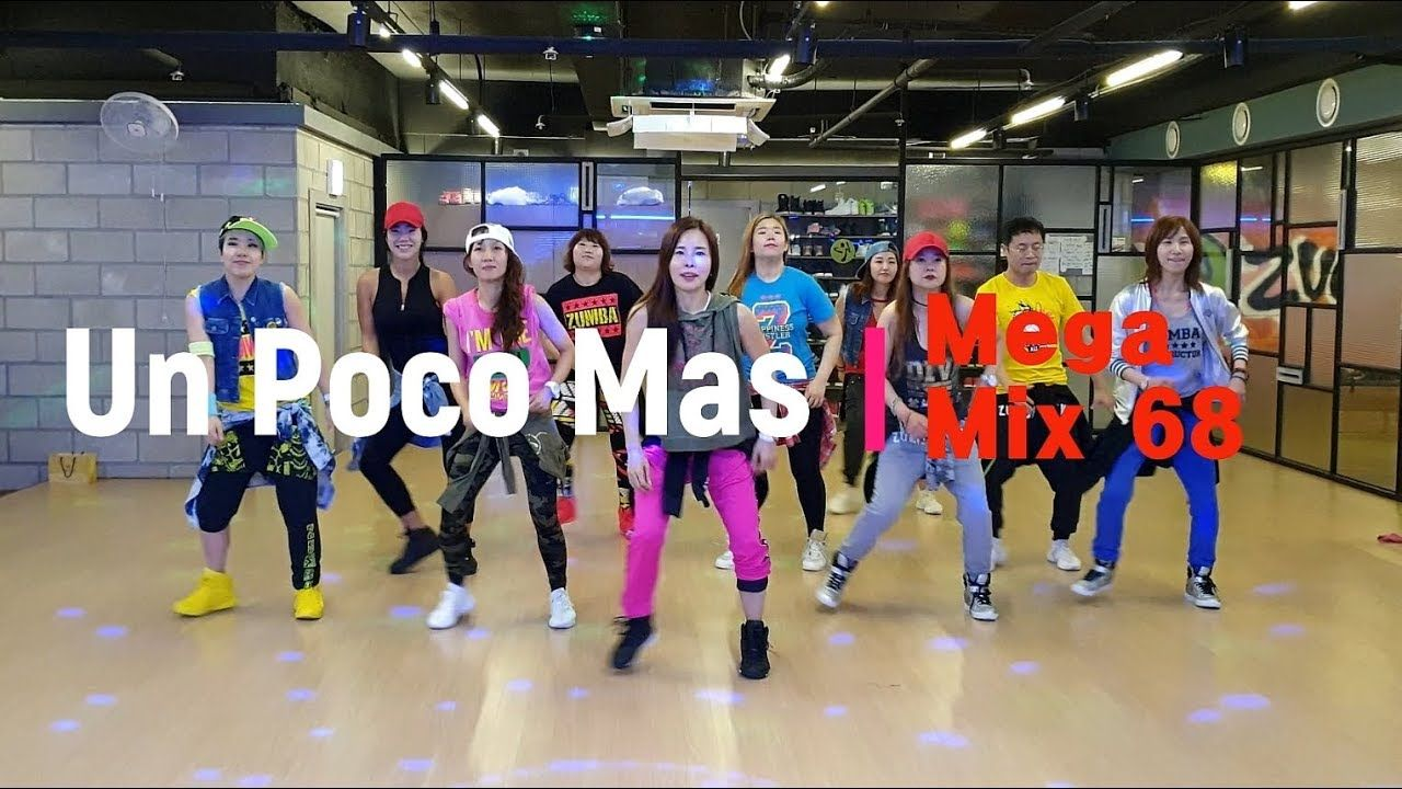 I Love Zumba Mega Mix 68 Un Poco Mas Reggaeton Zumba