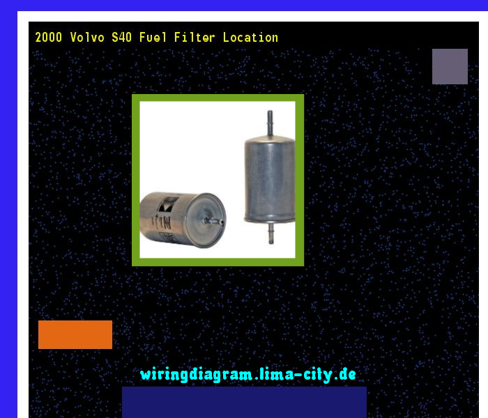 2000 Volvo S40 Fuel Filter Location  Wiring Diagram 175916
