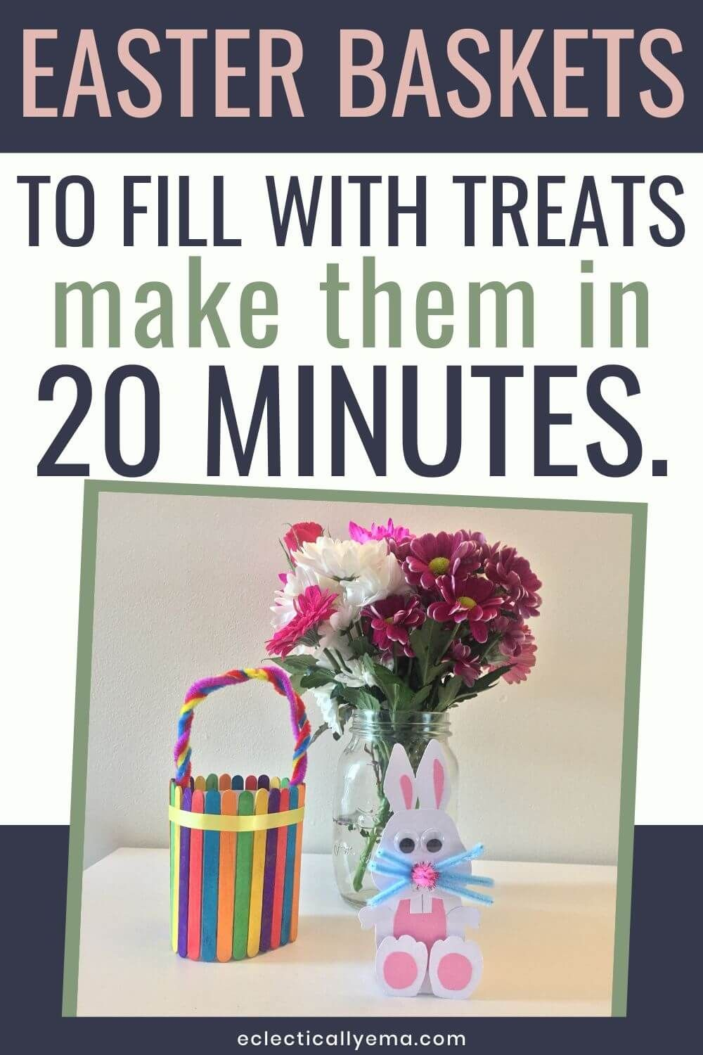2 Easy And Fun Easter Baskets For Toddlers To Make In 2020 Fun