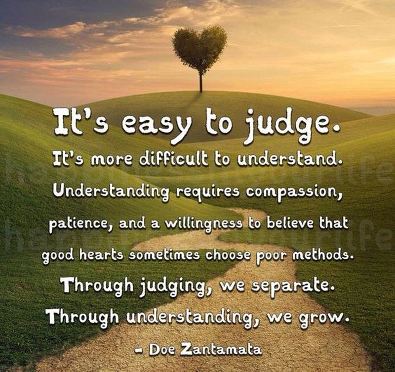 Stop Being Judgmental With These Judgmental People Quotes Enkiquotes Judgmental People Judgemental People Judging People Quotes