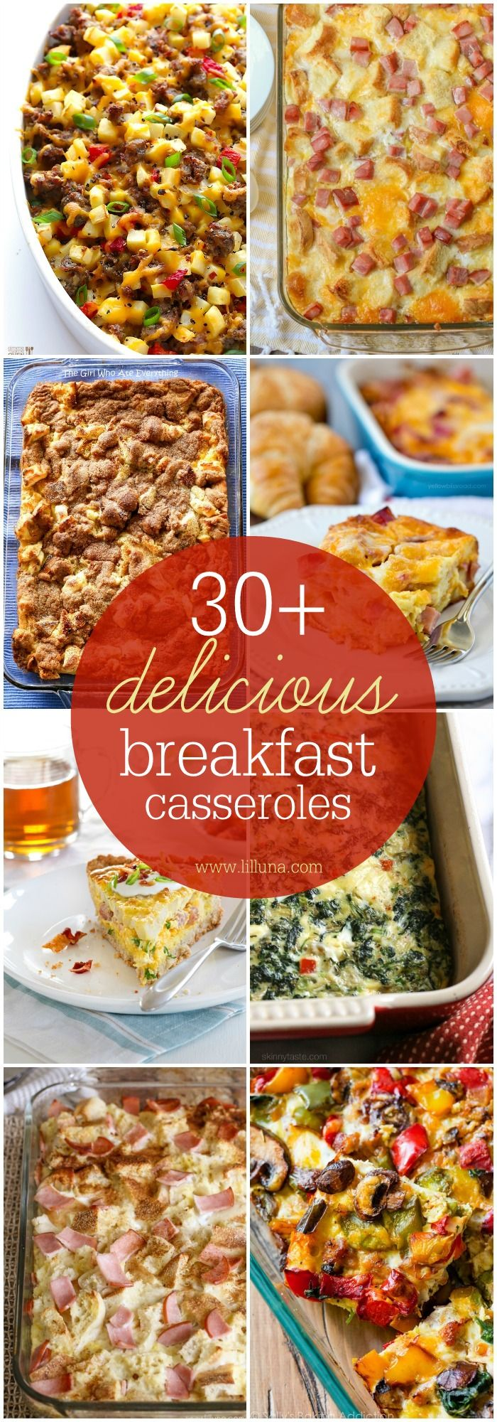 30+ Delicious Sweet and Savory breakfast casserole recipes! So many different recipes to please everyone!