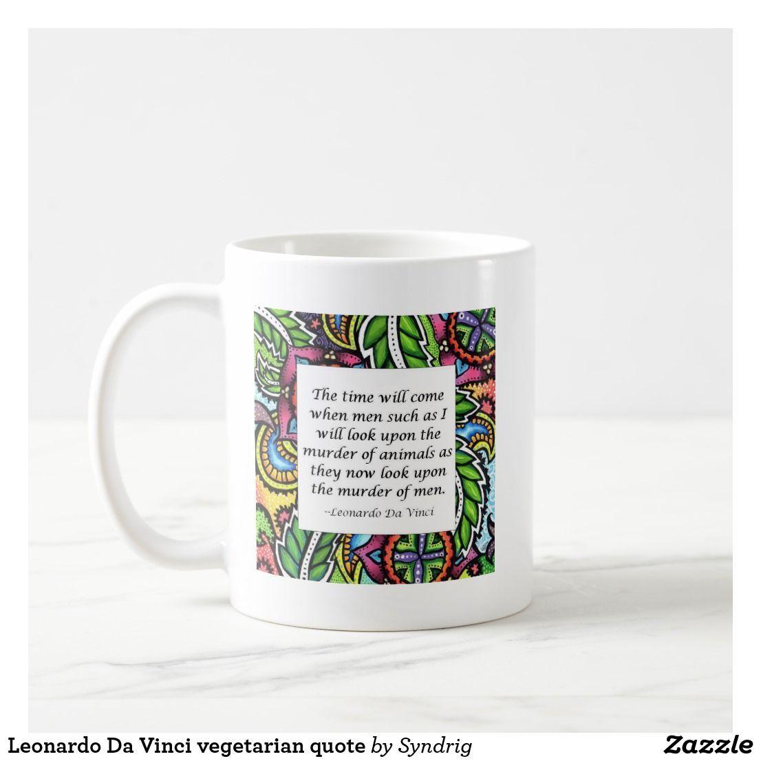 Leonardo Da Vinci vegetarian quote Coffee Mug | Zazzle.com #vegetarianquotes Leonardo Da Vinci vegetarian quote #vegetarianquotes
