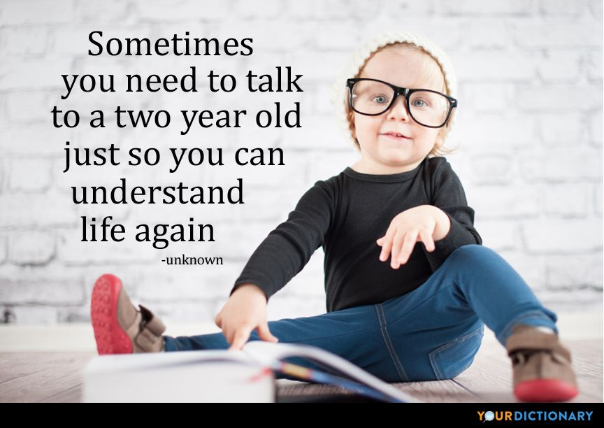 Sometimes I Wish You Would Want To Talk To Me Just As: Sometimes You Need To Talk To A Two Year Old Just So You
