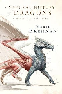 Giveaway: A Natural History of Dragons ~ by Marie Brennan