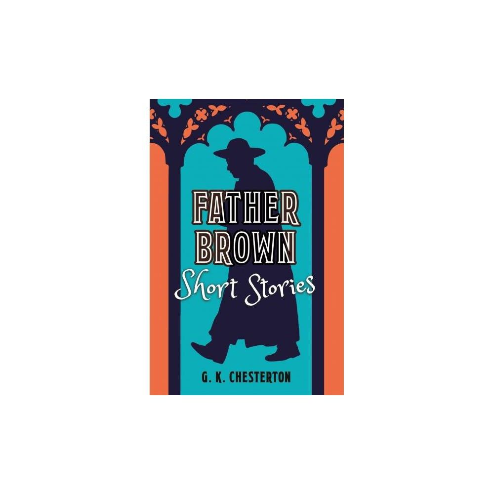 Father brown short stories classic short stories by g