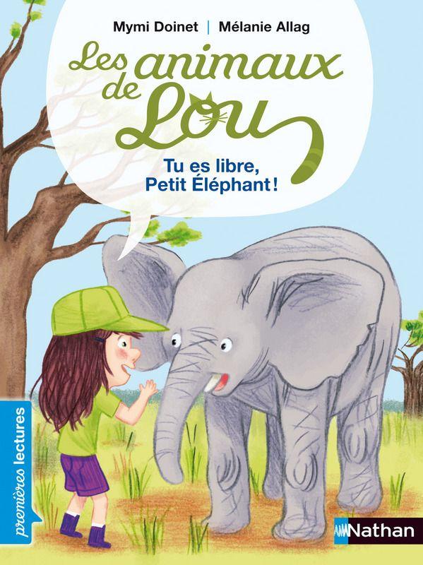 Tu Es Libre Petit Elephant Niveau Je Commence A Lire