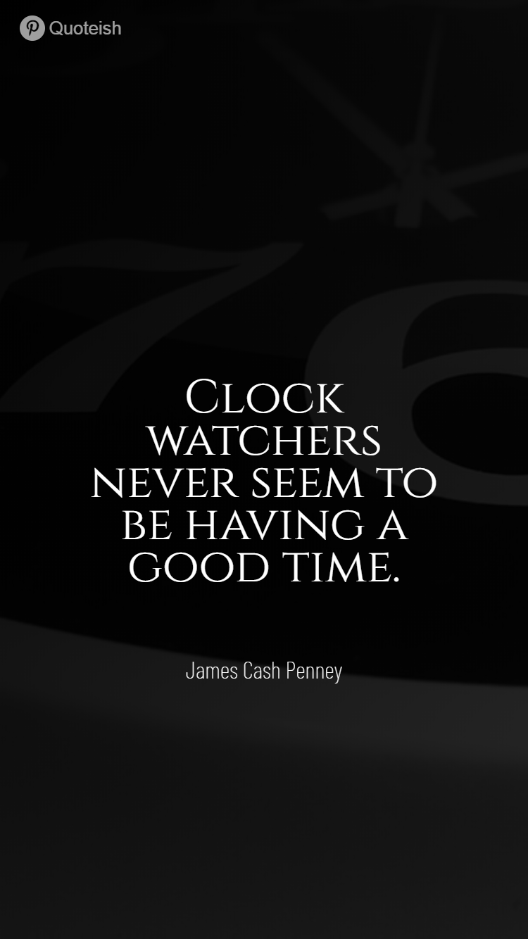30 Clock Quotes Jealous Friends Quotes Jazz Quotes Time Quotes