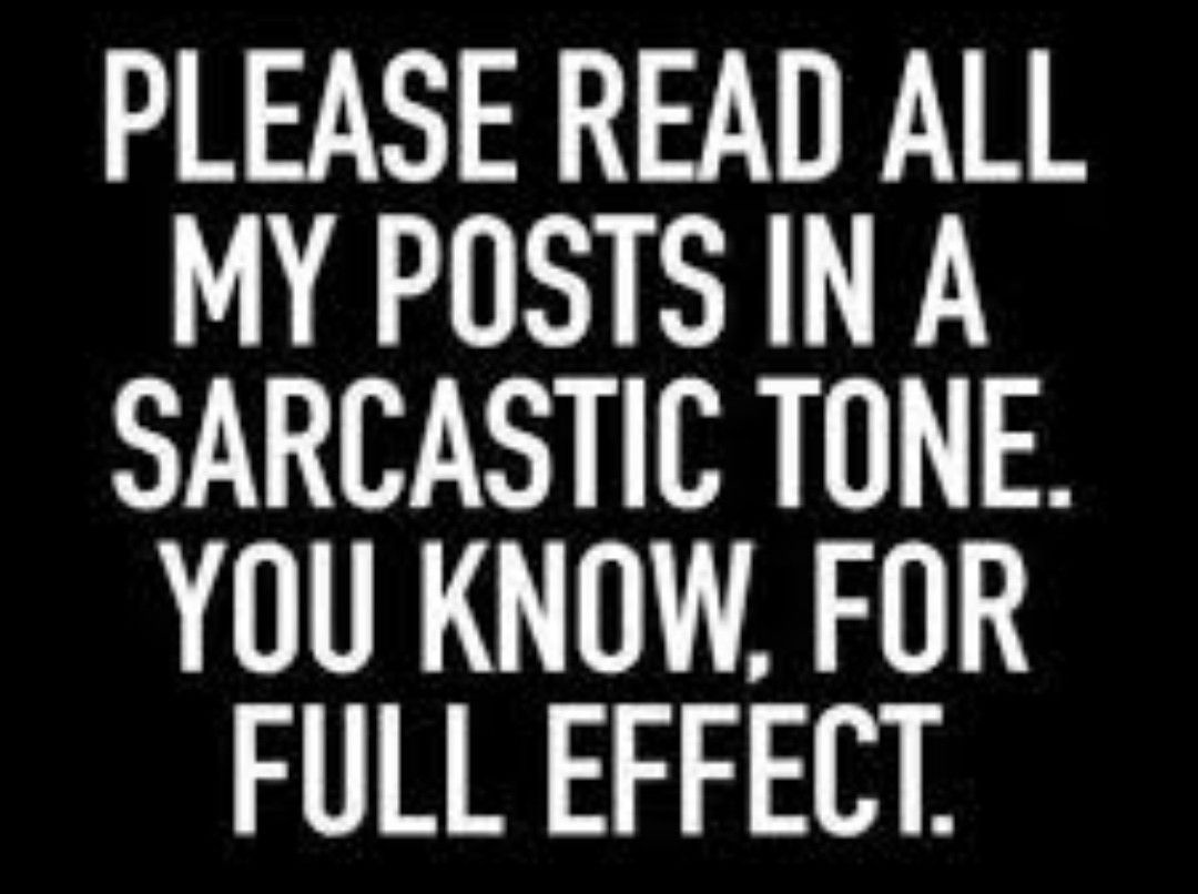 Please Read All My Post In 2021 Sarcastic Quotes Funny Sarcasm Quotes Sarcastic Quotes
