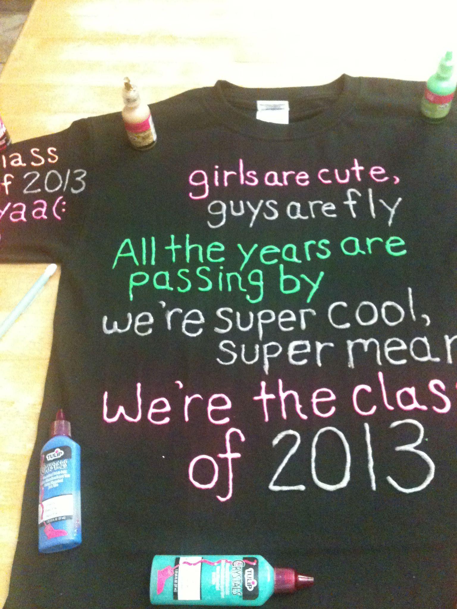 Senior Year Shirt If Have To Change It To 2014 Senior Year