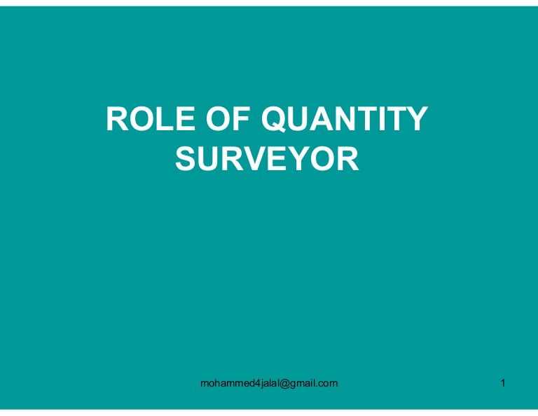 Role Of Quantity Surveyor Mohammed4jalal Gmail Com 1 Surveying