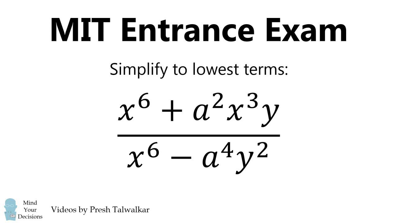 How To Solve An Mit Entrance Exam Problem Algebra 1869 Algebra Algebra Problems Entrance Exam