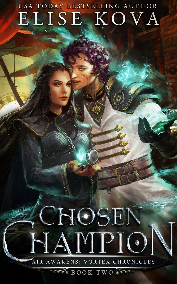 Chosed Champion By Elise Kova With Images Book Release