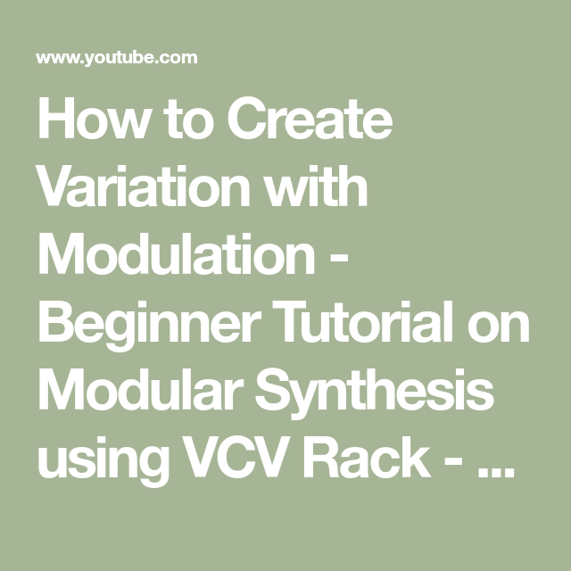 How to Create Variation with Modulation - Beginner Tutorial