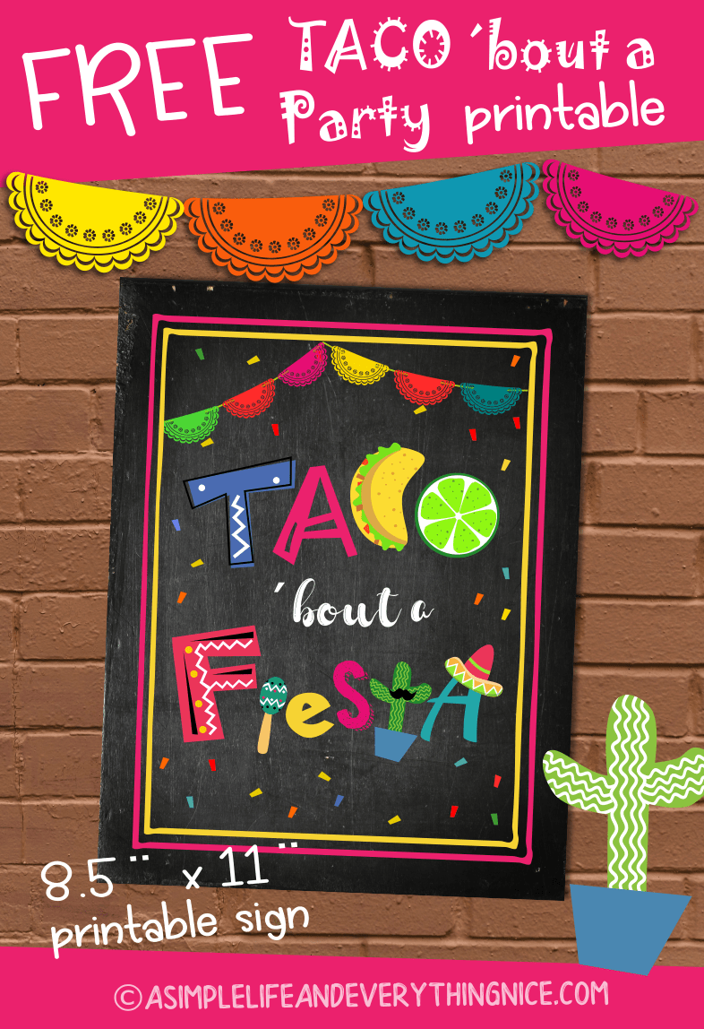 Free Taco Bout A Fiesta Printable Sign A Simple Life And