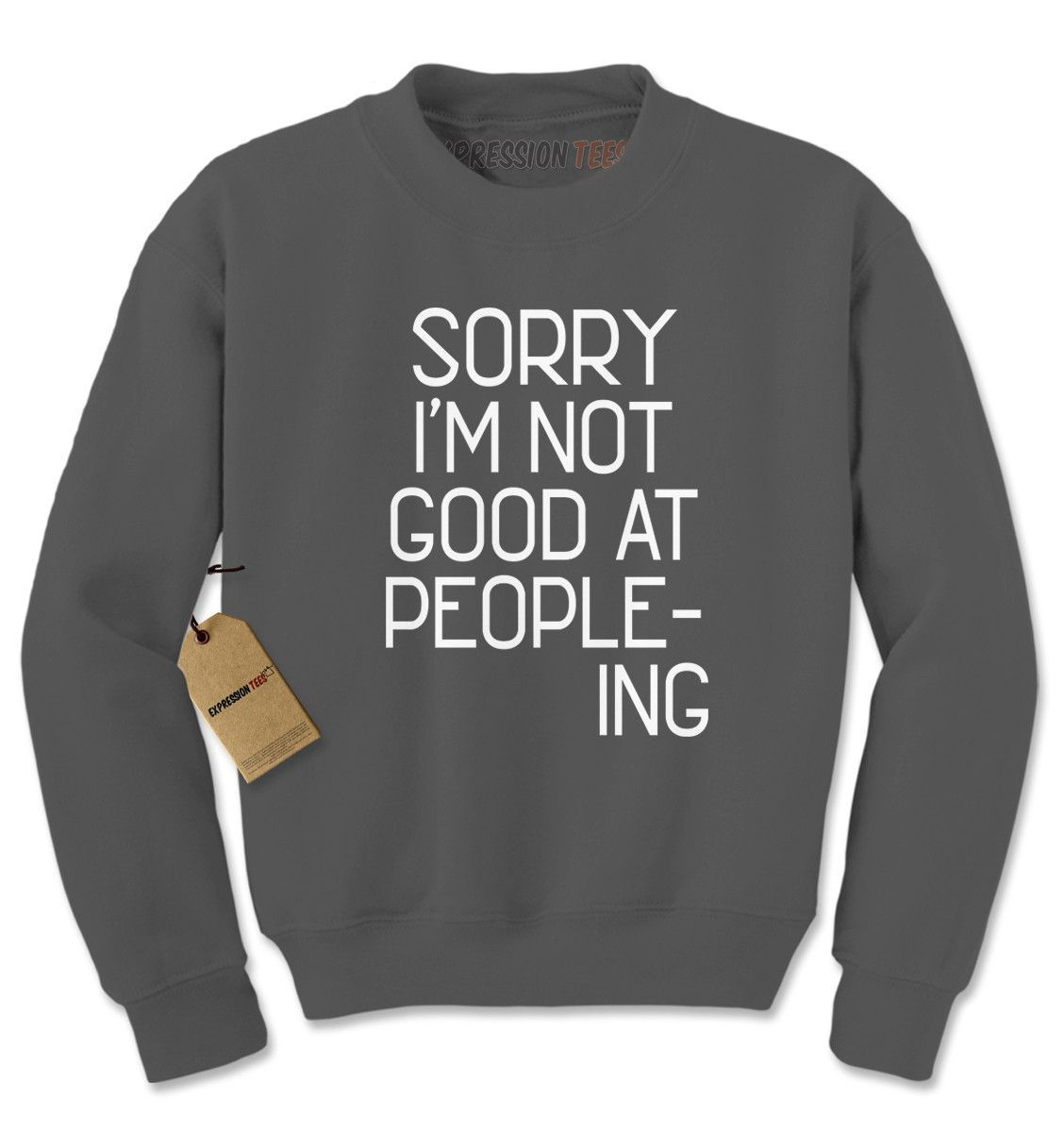 I'm Not Good At Peopleing Adult Crewneck Sweatshirt
