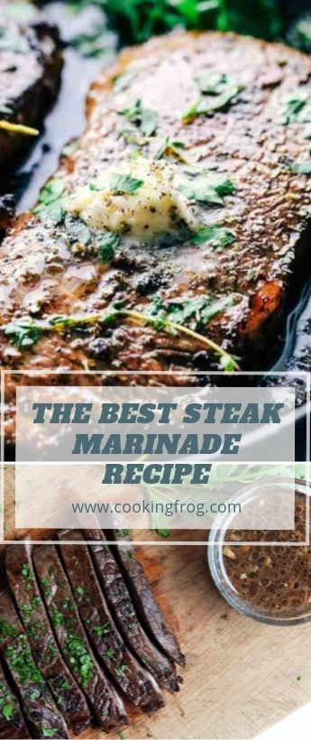 The Best Steak Marinade Recipe | Cooking Frog
