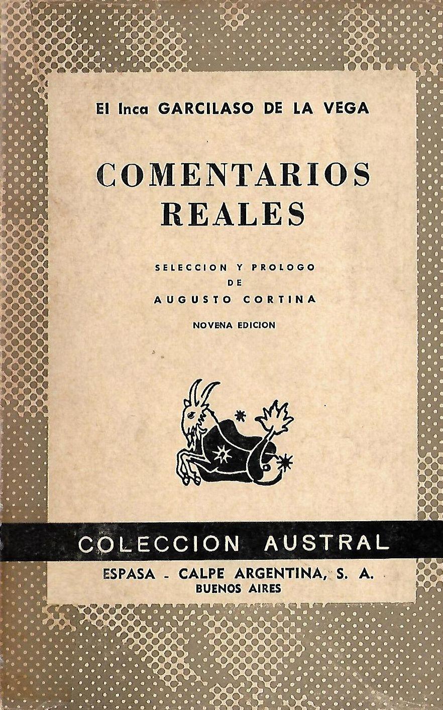 Comentarios Reales, Que Tratan Del Origen De Los Yncas: Historia General Del Peru, Volume 2 (Spanish